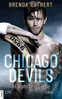 Chicago Devils - In Wahrheit Liebe