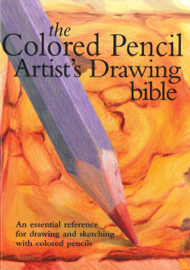Colored Pencil Artist's Drawing Bible