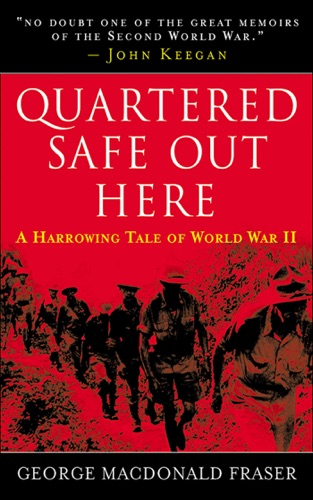 Quartered Safe Out Here - George MacDonald Fraser - George MacDonald Fraser