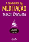 A Caminhada da Meditação Book Cover