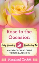 Rose To The Occasion