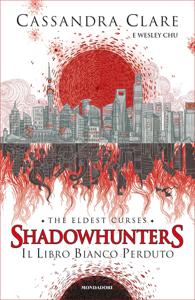 Shadowhunters: The Eldest Curses - 2. Il libro bianco perduto Book Cover
