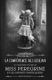 Miss Peregrine, Tome 05 PDF Download