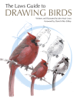 John Muir Laws - The Laws Guide to Drawing Birds artwork