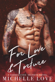 For Love & Torture