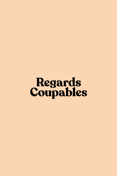 Regards Coupables: Volume I