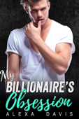 My Billionaire's Obsession
