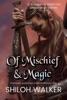 Of Mischief And Magic