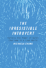 Michaela Chung - The Irresistible Introvert artwork