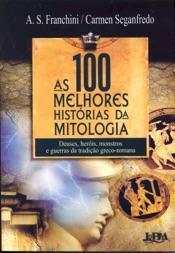 Download As 100 Melhores Histórias da Mitologia