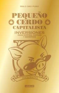 Pequeño cerdo capitalista. Inversiones Book Cover