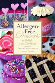 Allergen Free Desserts To Delight Your Taste Buds
