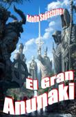 El Gran Anunaki