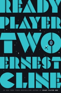 Ready Player Two by Ernest Cline Book Cover