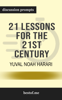 21 Lessons for the 21st Century by Yuval Noah Harari (Discussion Prompts) - bestof.me