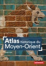 Atlas historique du Moyen-Orient