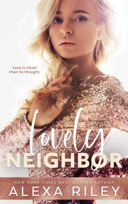 Alexa Riley - Lovely Neighbor book