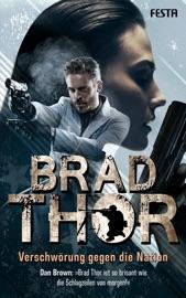 Verschwörung gegen die Nation - Brad Thor by  Brad Thor PDF Download