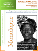 Profiles of Women Past & Present – Wangari Maathai, Nobel Laureate Environmentalist (1940 - 2011)