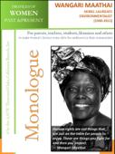 Profiles of Women Past & Present – Wangari Maathai, Nobel Laureate Environmentalist (1940 - 2011)
