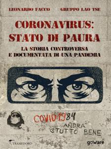 Coronavirus: stato di paura. La storia controversa e documentata di una pandemia Copertina del libro