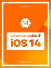 Les nouveautés d'iOS 14