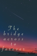 The Bridge Across To Forever