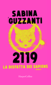 2119. La disfatta dei Sapiens