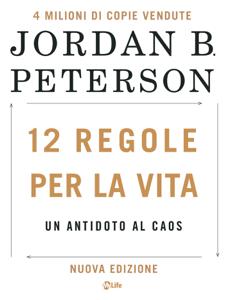 12 Regole per la Vita: Un antidoto al caos. Nuova edizione Copertina del libro