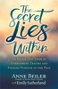 The Secret Lies Within