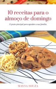 10 Receitas para o almoço de domingo Book Cover