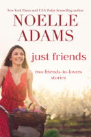 Just Friends: Two Friends-to-Lovers Stories
