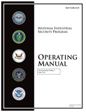 DoD 5220.22-M National Industrial Security Program Operating Manual Incorporating Change 2 May 2016
