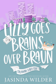 Lizzy Goes Brains Over Braun