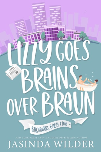 Lizzy Goes Brains Over Braun E-Book Download