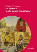 La fattoria delle magre consolazioni Book Cover
