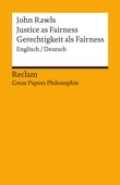 Justice as Fairness / Gerechtigkeit als Fairness (Englisch/Deutsch)