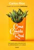 Carlos Ríos - Come comida real portada