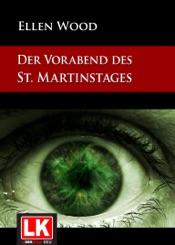 Download and Read Online Der Vorabend des St. Martinstages