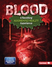 Blood (A Revolting Augmented Reality Experience)