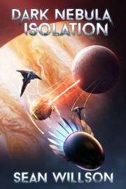 Dark Nebula: Isolation
