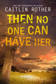 Then No One Can Have Her