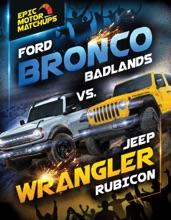 Ford Bronco Badlands vs. Jeep Wrangler Rubicon