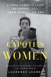Capote's Women - Laurence Leamer by  Laurence Leamer PDF Download