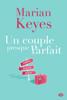 Un couple presque parfait - Marian Keyes