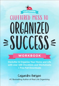Cluttered Mess to Organized Success Workbook Book Cover