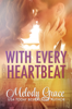 Melody Grace - With Every Heartbeat artwork