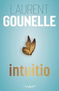 Intuitio par Laurent Gounelle Couverture de livre