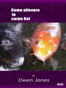 Come Allevare Le Carpe Koi Copertina del libro