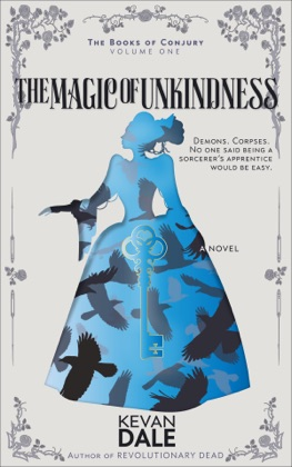 The Magic of Unkindness